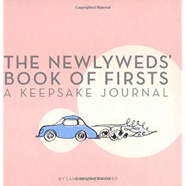 The Newlyweds' Book of Firsts: A Keepsake Journal