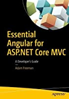 Essential Angular for ASP.NET Core MVC Front Cover