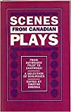 img - for Scenes From Canadian Plays book / textbook / text book