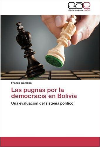 Las Pugnas Por La Democracia En Bolivia: Amazon.es: Gamboa Franco: Libros