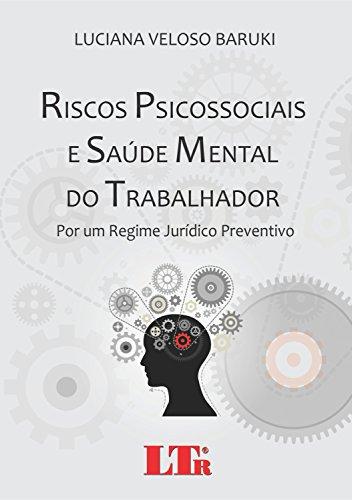 Riscos Psicossociais e Saúde Mental do Trabalhador