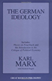 The German Ideology, including Theses on Feuerbach (Great Books in Philosophy)