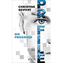PROFILE - Die Prognose: Roman (German Edition)