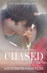 Chased Dreams (Chase Walker Book 3) (English Edition)