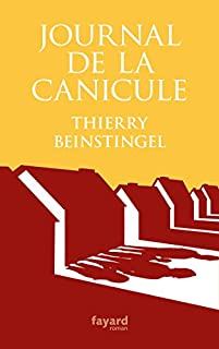 Journal de la canicule, Beinstingel, Thierry