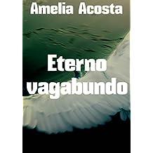 Eterno vagabundo (Spanish Edition)