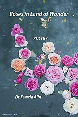 Roses in Land Of Wonder: Poetry (English Edition) eBook: Dr.Fawzia ...