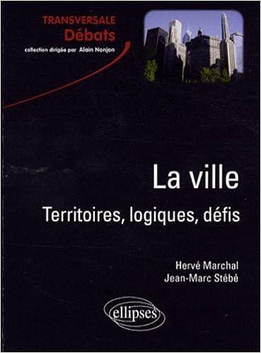 Lire un La ville : Territoires logiques et défis epub, pdf