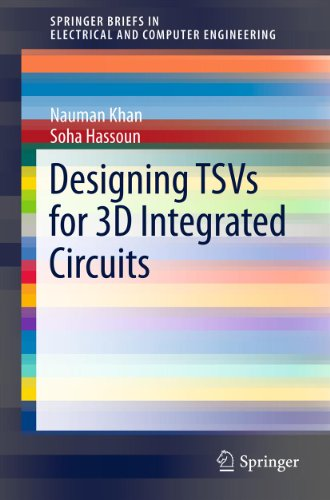 Download Designing TSVs for 3D Integrated Circuits (SpringerBriefs in Electrical and Computer Engineering) Pdf