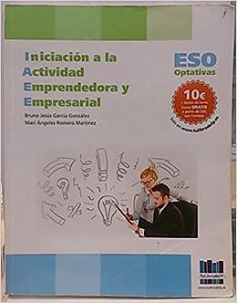 6a6acc3fd INICIACIÓN A LA ACTIVIDAD EMPRENDEDORA Y EMPRESARIAL  Amazon.es  BRUNO JESÚS  GARCÍA GONZÁLEZ