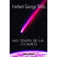 Au temps de la comète (Littérature XXe Siècle) (French Edition)