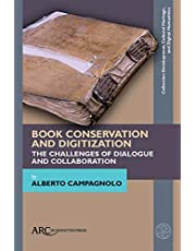 Book Conservation and Digitization: The Challenges of Dialogue and Collaboration