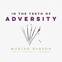 In the Teeth of Adversity
