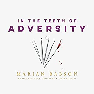 In the Teeth of Adversity Audiobook