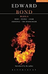 Bond Plays: 8: Born; People; Chair; Existence; The Under Room (Contemporary Dramatists) (No. 8)