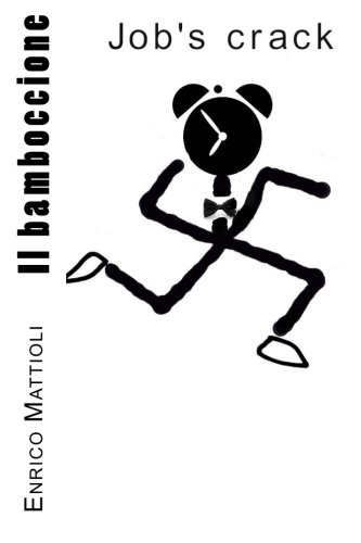 Il bamboccione (Italian Edition)
