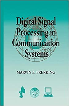Digital Signal Processing In Communications Systems Marvin Frerking