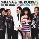 シーナ&ザ・ロケッツ / WHITE BOX-INVITATION YEARS-[DVD付]