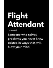 Flight Attendant: Funny Flight Attendant Notebook With Lined Pages, A Great Appreciation Gift Idea For Air Hostess