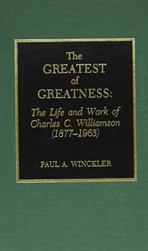 The Greatest of Greatness: The Life and Work of Charles C. Williamson by Brand: Scarecrow Press