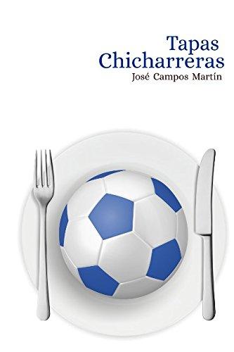 Download Tapas Chicharreras: Conoce las 150 Tapas  de los mejores Futbolistas de la Historia del C.D.Tenerife (1.912-Hoy) (Spanish Edition) PDF
