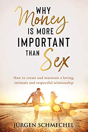 Why Money Is More Important Than Sex