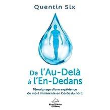 De l'Au-Delà à l'En-Dedans (Spiritualité) (French Edition)