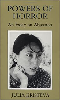 horror an essay on abjection The nook book (ebook) of the powers of horror: an essay on abjection by julia kristeva l summary & study guide by bookrags at barnes & noble free.