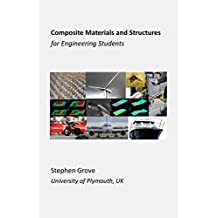 Composite Materials and Structures for Engineering Students