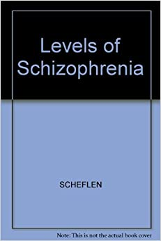 Levels Of Schizophrenia (P)