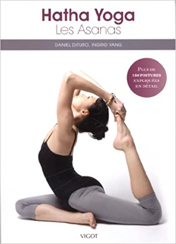 Hatha yoga : Plus de 150 asanas!: 9782711422470: Amazon.com ...