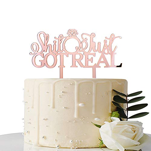 Mirror Rose Gold Shit Just Got Real Cake Topper - for Funny Engagement/Bachelorette/Wedding Party Decorations - Pregnancy Announcement ()