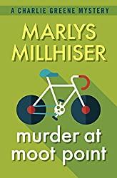 Murder at Moot Point (The Charlie Greene Mysteries Book 1)