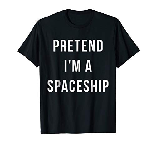 Pretend I'm A Spaceship Halloween Lazy Last Minute Costume -