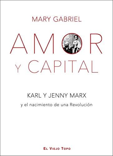 Descargar Libro Amor Y Capital. Mary Gabriel