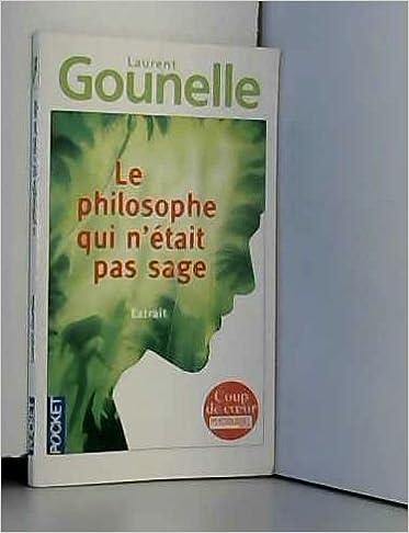 Amazon Fr Le Philosophe Qui N Etait Pas Sage Extrait