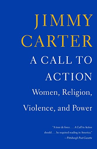 A Call To Action by Jimmy Carter