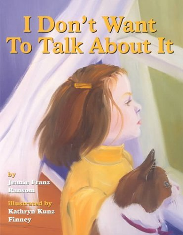 Price comparison product image I Don't Want to Talk About It: A Story of Divorce for Young Children by Jeanie Franz Ransom (2000-05-31)