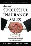 Secrets of Successful Insurance Sales, Jack Kinder and Gary Kinder, 1933715057