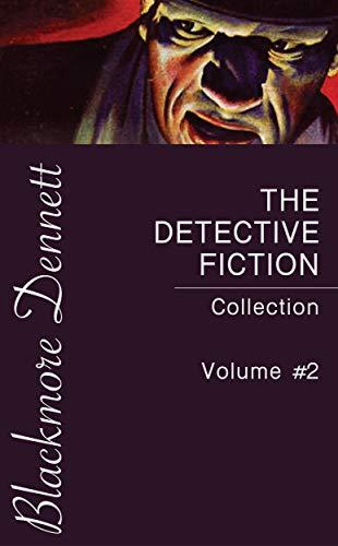 The Detective Fiction Collection #2 por Edgar Wallace,Cleveland Moffett,Mark Twain,A.E.W. Mason,Sax Rohmer,E. Phillips Oppenheim,Edgar Allan Poe