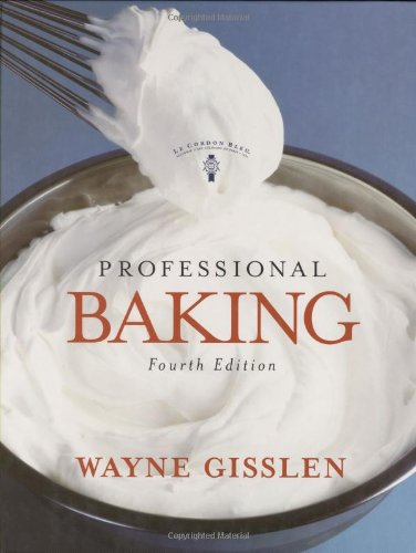 Professional Baking, College Version with CD-Rom, 4th Edition, by Wayne Gisslen