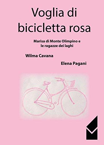 Voglia di bicicletta rosa Elena Pagani