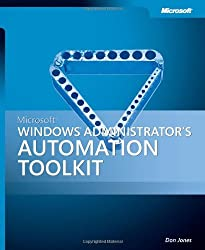 Microsoft® Windows® Administrator's Automation Toolkit