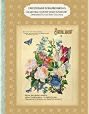 Decoupage Scrapbooking Collectible Country Diary Papercraft Ephemera To Cut And Collage: Country Diary Garden Reflections Illustrated Journal