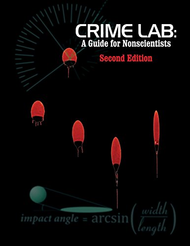 Crime Lab: A Guide for Nonscientists (2nd Ed.)