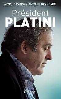 Président Platini, Ramsay, Arnaud