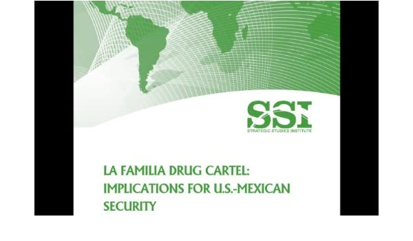 Amazon.com: La Familia Drug Cartel : Implications for U.S. ...