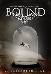 Bound (The Mirrors of Bershan Book 1)