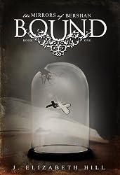 Bound (The Mirrors of Bershan Book 1)