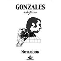 Chilly Gonzales Notebook for Solo Piano 1 Vol 1